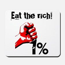 Funny Eat The Rich Occupy Mousepad