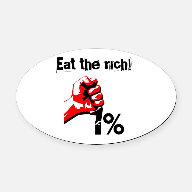 Funny Eat The Rich Occupy Oval Car Magnet