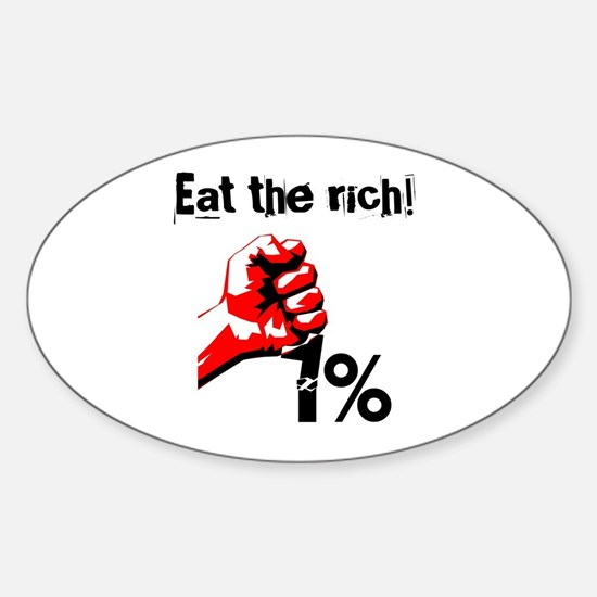 Funny Eat The Rich Occupy Decal