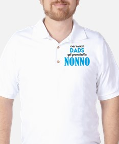 BEST DADS GET PROMOTED TO NONNO T-Shirt