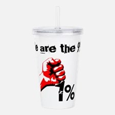 We Are The 99% Occupy Acrylic Double-wall Tumbler