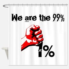 We Are The 99% Occupy Shower Curtain