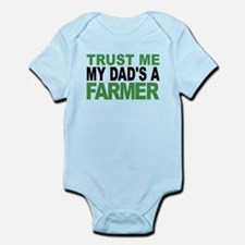Trust Me My Dads A Farmer Body Suit