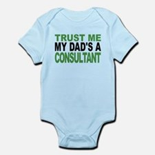 Trust Me My Dads A Consultant Body Suit