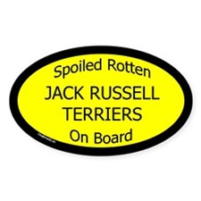 Spoiled Jack Russell Terriers Oval Decal