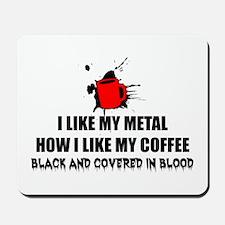 Metal and Coffee Mousepad