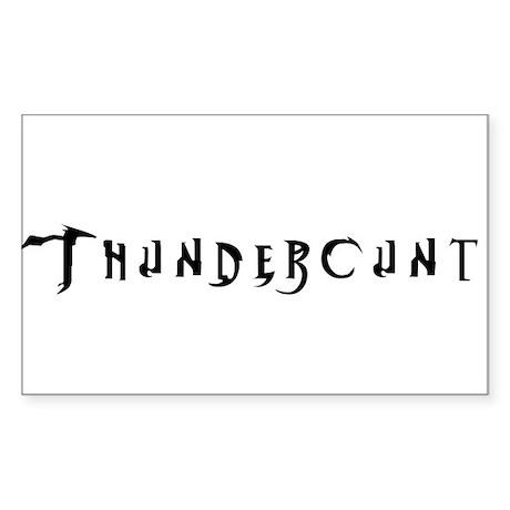 Thundercunt Rectangle Sticker