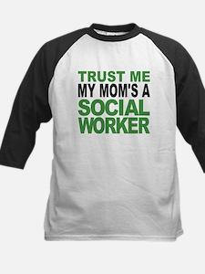 Trust Me My Moms A Social Worker Baseball Jersey