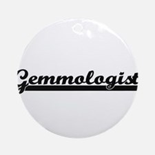 Gemmologist Artistic Job Design Ornament (Round)