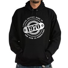 LIMITED EDITION MADE IN 1970 Hoodie