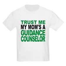 Trust Me My Moms A Guidance Counselor T-Shirt