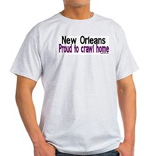 NOLA Proud To Crawl Home T-Shirt