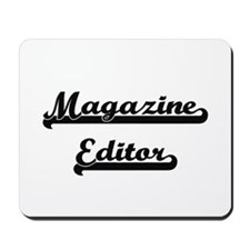 Magazine Editor Artistic Job Design Mousepad