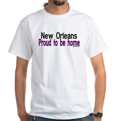 NOLA Proud To Be Home White T-Shirt