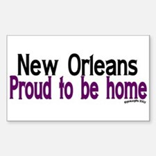 NOLA Proud To Be Home Rectangle Decal