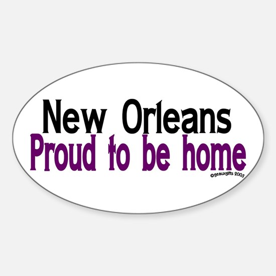 NOLA Proud To Be Home Oval Decal