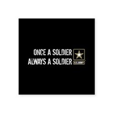Once a Soldier Always a Soldier Sticker