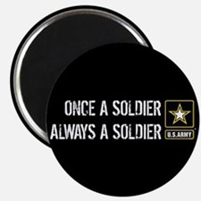 """U.S. Army: Once a Soldier A 2.25"""" Magnet (10 pack)"""