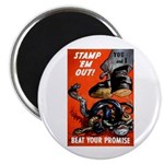 Stamp Out Snakes Magnet