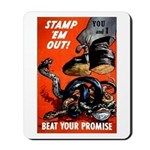 Stamp Out Snakes Mousepad
