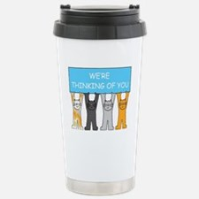 We're thinking of you,  Stainless Steel Travel Mug
