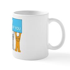 We're thinking of you, cartoon cats, en Mug