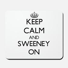 Keep Calm and Sweeney ON Mousepad