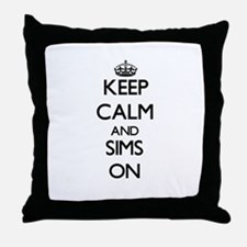 Keep Calm and Sims ON Throw Pillow