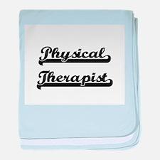 Physical Therapist Artistic Job Desig baby blanket