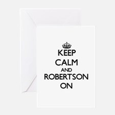 Keep Calm and Robertson ON Greeting Cards