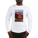 Fight For Freedom (Front) Long Sleeve T-Shirt