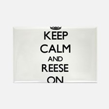 Keep Calm and Reese ON Magnets