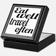 eat well travel often Keepsake Box