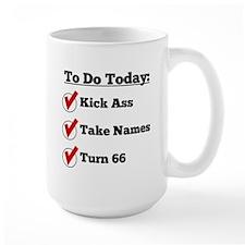 Kick Ass Take Names Turn 66 Mugs