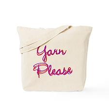 Yarn Please Tote Bag