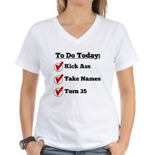 Kick Ass Take Names Turn 35 T-Shirt