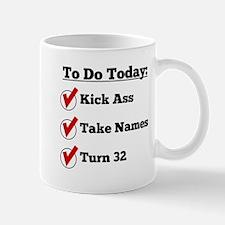 Kick Ass Take Names Turn 32 Mugs