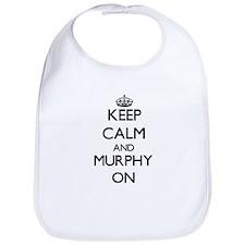 Keep Calm and Murphy ON Bib