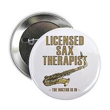 Licensed Sax Therapist Button