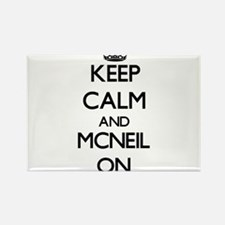 Keep Calm and Mcneil ON Magnets