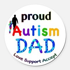 Proud Autism Dad Round Car Magnet