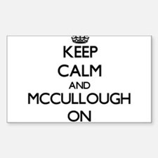 Keep Calm and Mccullough ON Decal