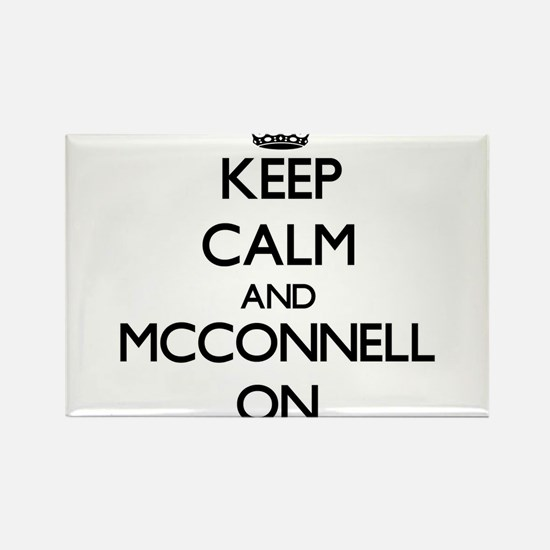 Keep Calm and Mcconnell ON Magnets