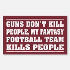 My Fantasy Football Team Kills People - sticker