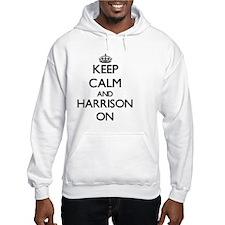 Keep Calm and Harrison ON Hoodie