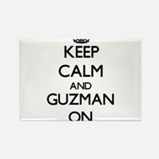 Keep Calm and Guzman ON Magnets