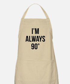 I'm Always Right Apron