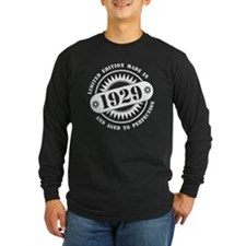 LIMITED EDITION MADE IN 1929 Long Sleeve T-Shirt