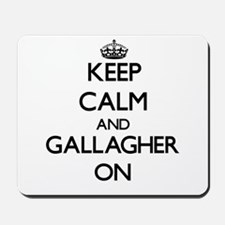 Keep Calm and Gallagher ON Mousepad