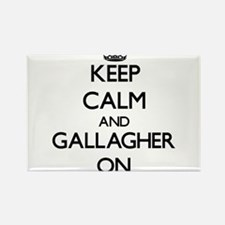 Keep Calm and Gallagher ON Magnets